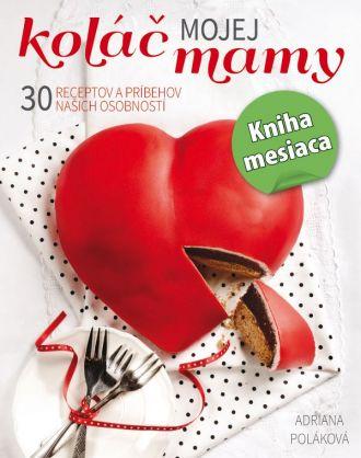Adriana Poláková predstavila novú knihu Koláč mojej mamy